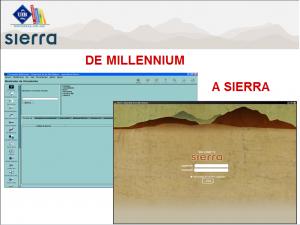 De Millennium a Sierra